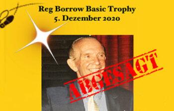 Reg Borrow Basic Trophy abgesagt
