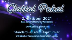 Resultate Glattal Pokal / Schweizermeisterschaften Standard 2021